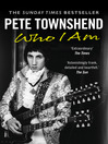 Pete Townshend (eBook): Who I Am